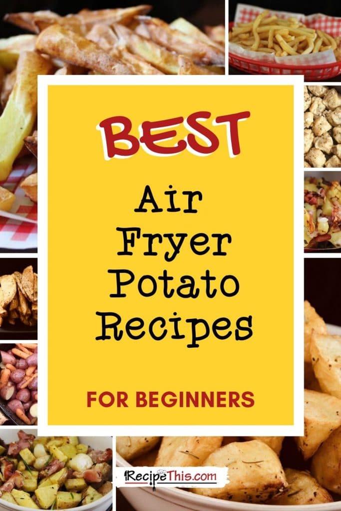 best air fryer potato recipes