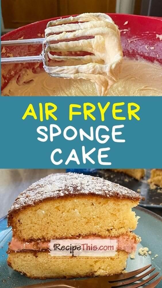 best air fryer sponge cake