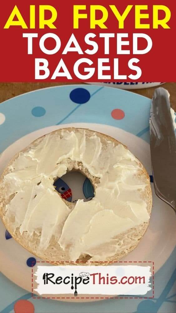 best air fryer toasted bagels