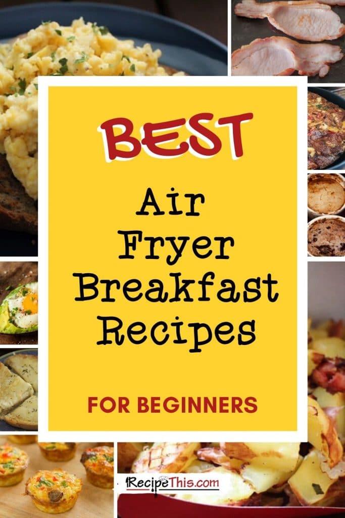 best ever air fryer breakfast recipes