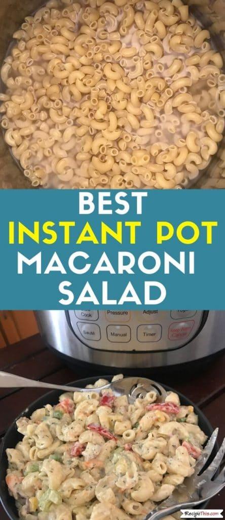 best instant pot macaroni salad recipe
