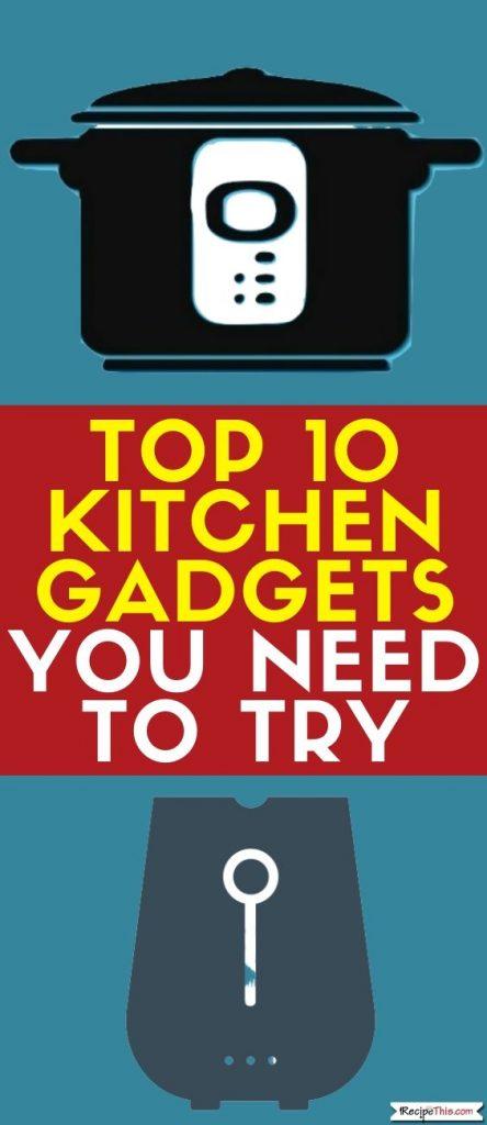 best top ten kitchen gadgets