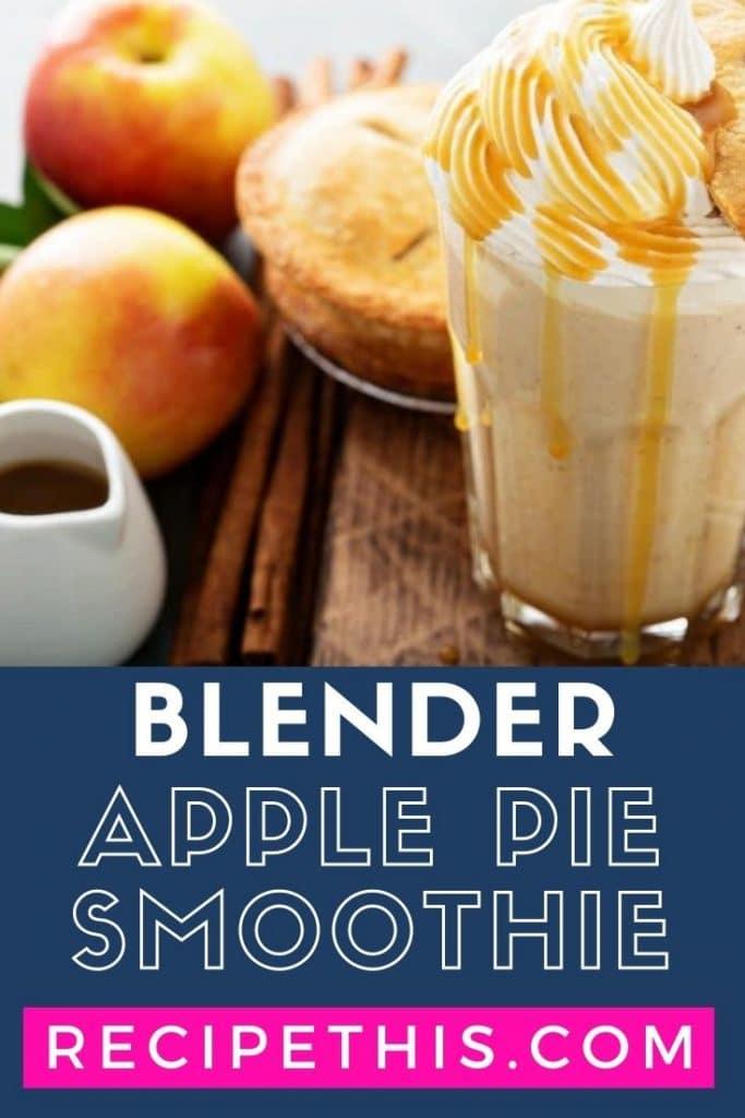 blender apple pie smoothie step by step