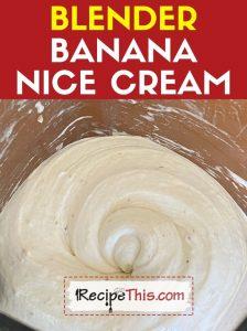blender nice cream recipe