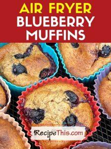 blueberry muffins air fryer