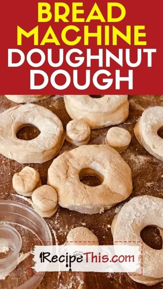 bread machine doughnut dough idea