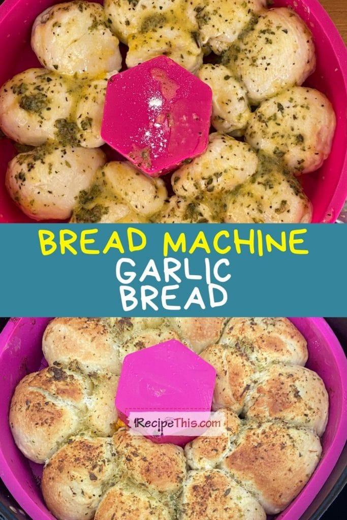 bread machine garlic bread at recipethis.com