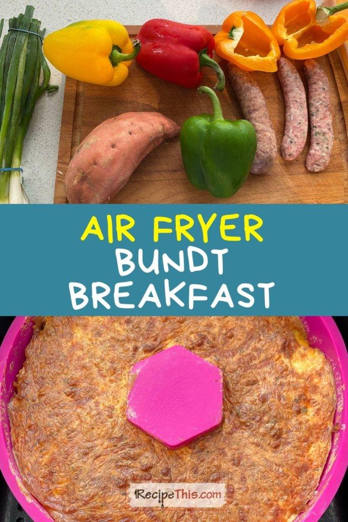 bundt breakfast cake air fryer