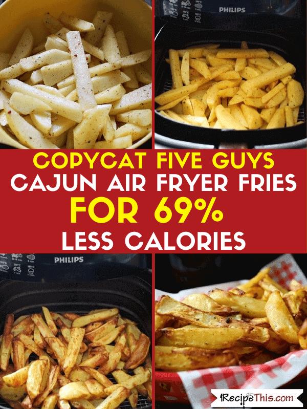 copycat five guys cajun fries for 69 percent less calories