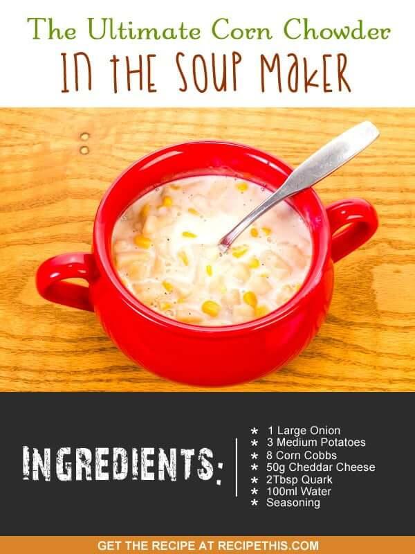 """""""chowder soup maker recipe"""""""