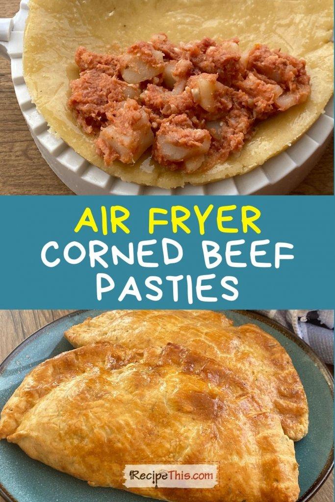 corned beef pasties air fryer