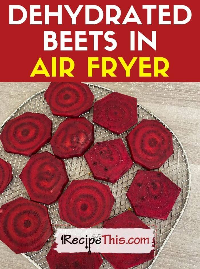 dehydrated beets in air fryer
