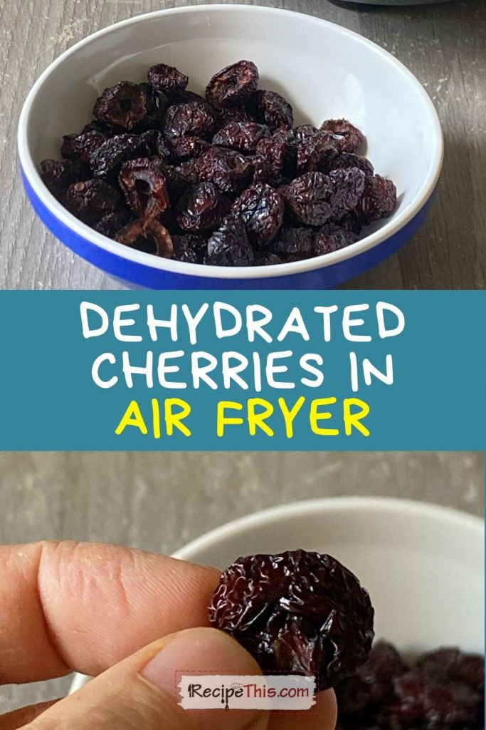 dehydrated cherries in the air fryer