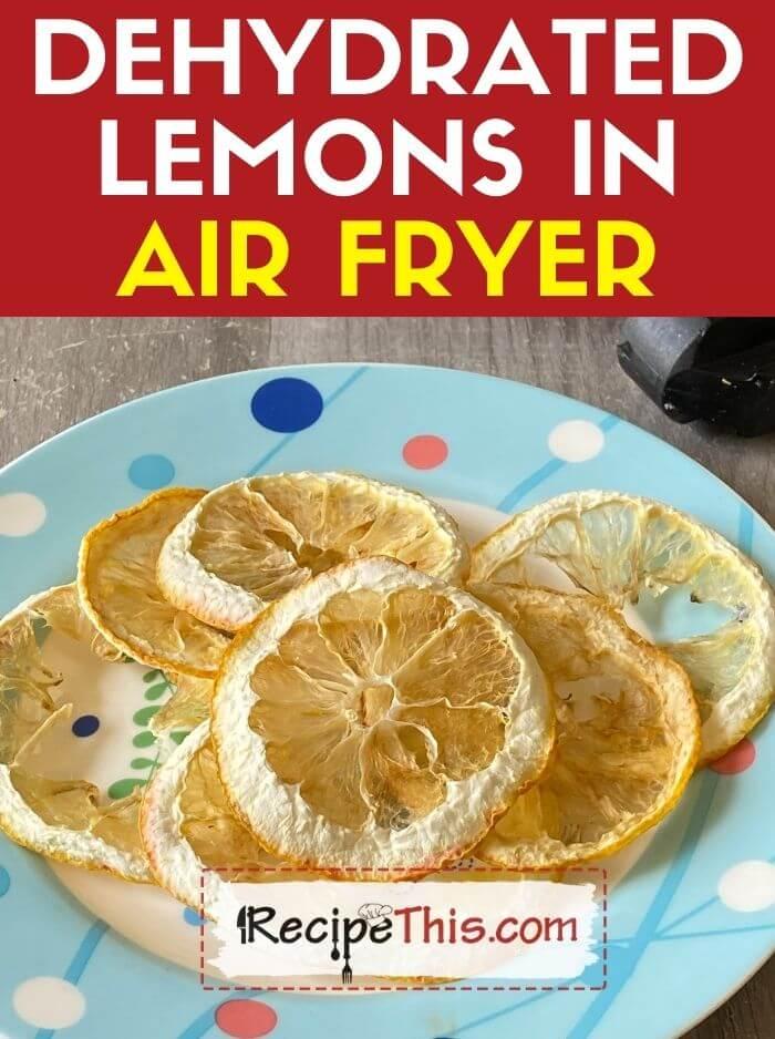 dehydrated lemons in air fryer