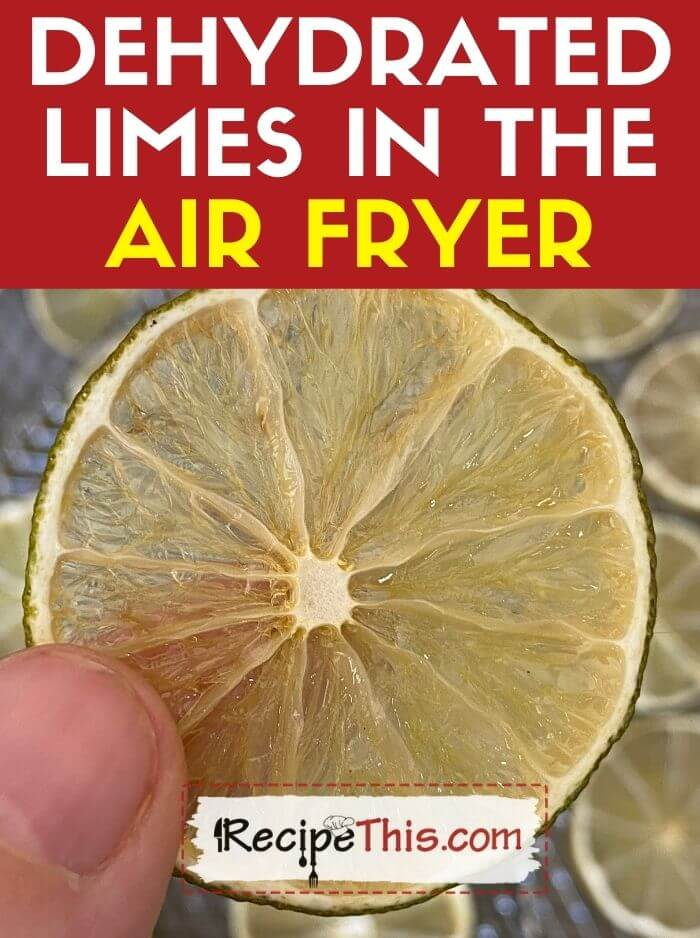dehydrated limes in air fryer
