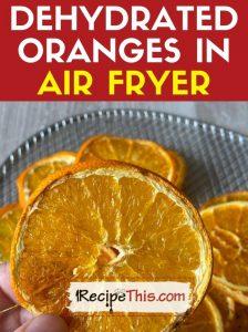 dehydrated oranges in air fryer