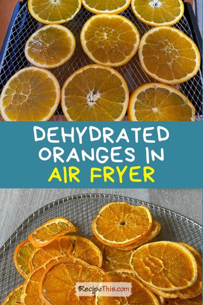 dehydrated oranges recipe