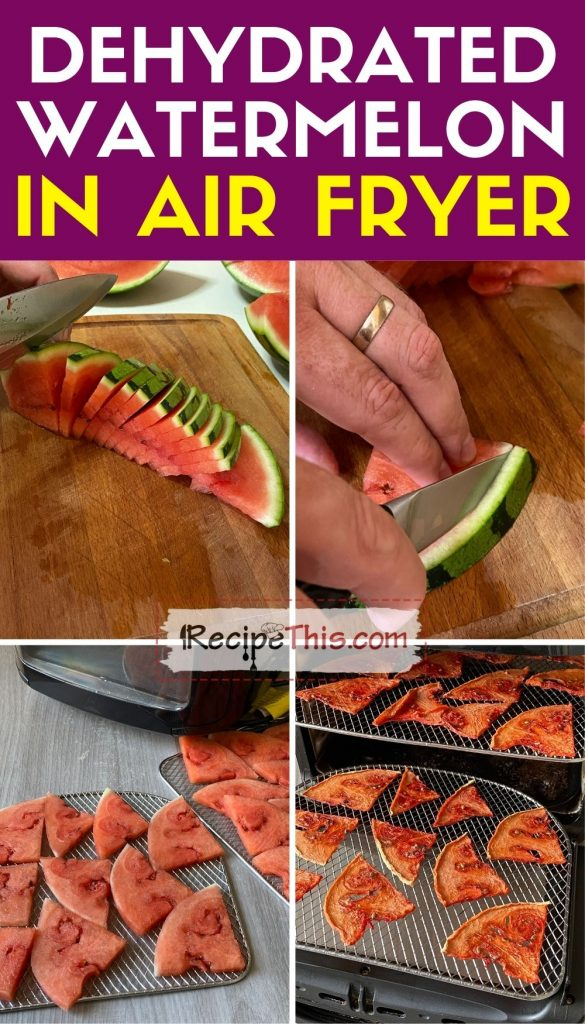 dehyrated watermelon in the air fryer