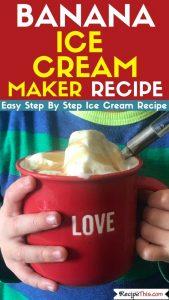 easy banana ice cream maker recipe
