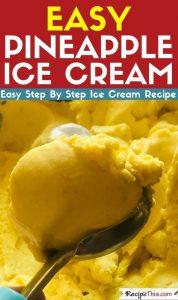 easy pineapple ice cream maker recipe