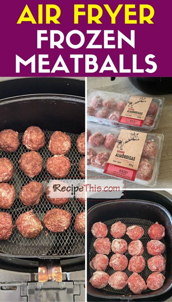 frozen meatballs in air fryer