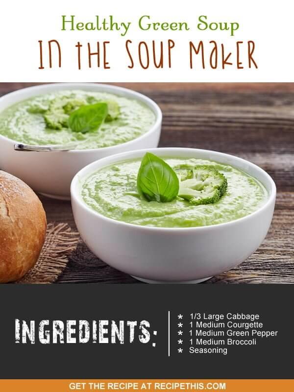 """healthy green soup recipe"""