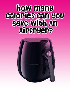 """Air fryer calories"""