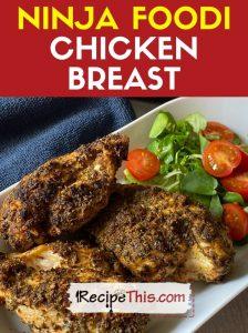 How To Cook Ninja Foodi Chicken Breast