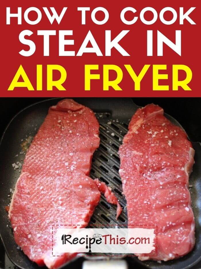 how to cook steak in air fryer at recipethis.com