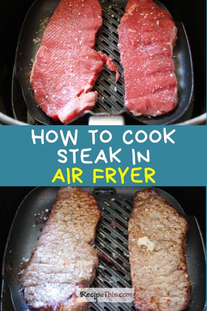 how to cook steak in air fryer recipe