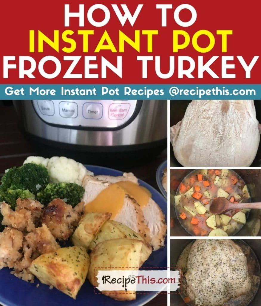 how to instant pot frozen turkey