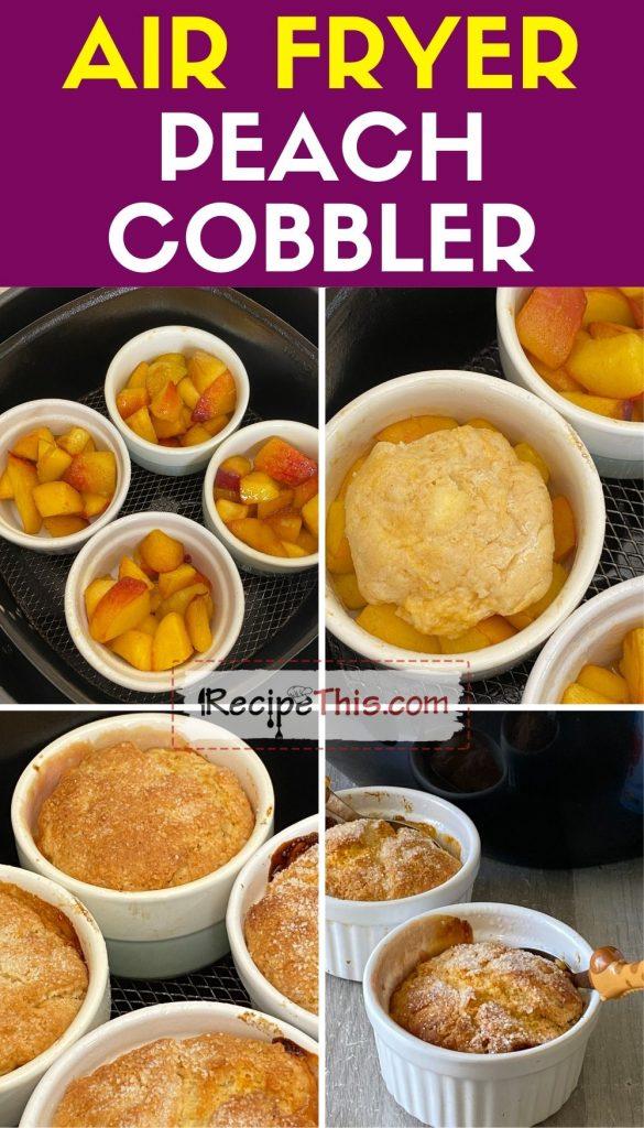 how to make an air fryer peach cobbler