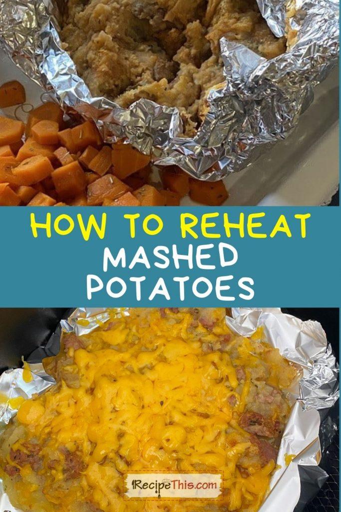 how to reheat mashed potatoes recipe