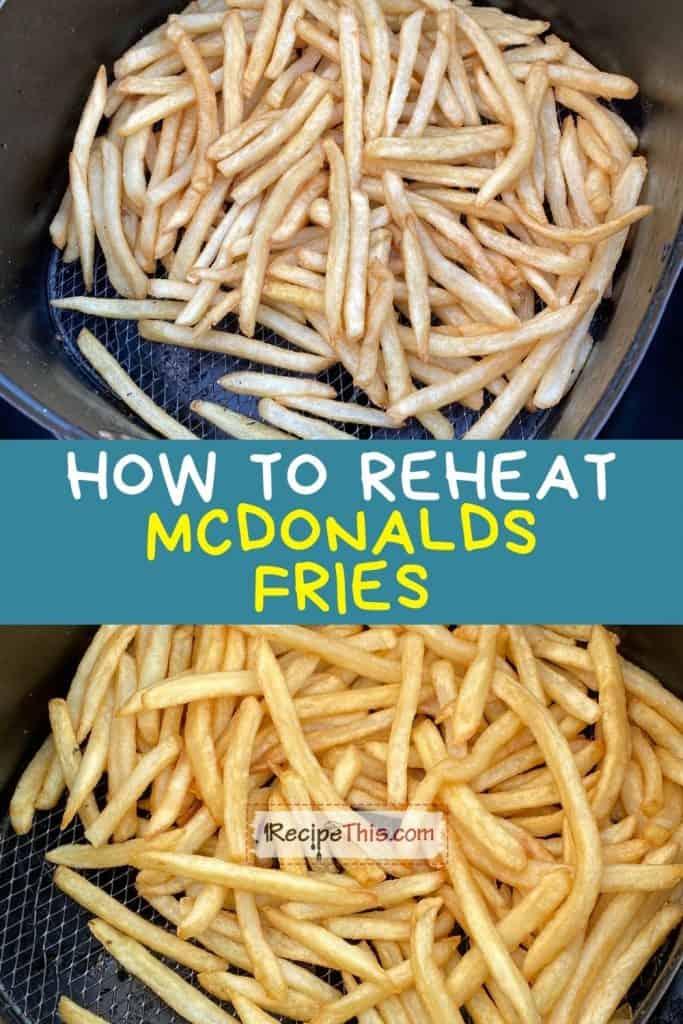 how to reheat mcdonalds fries recipe
