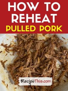 how to reheat pulled pork at recipethis.com
