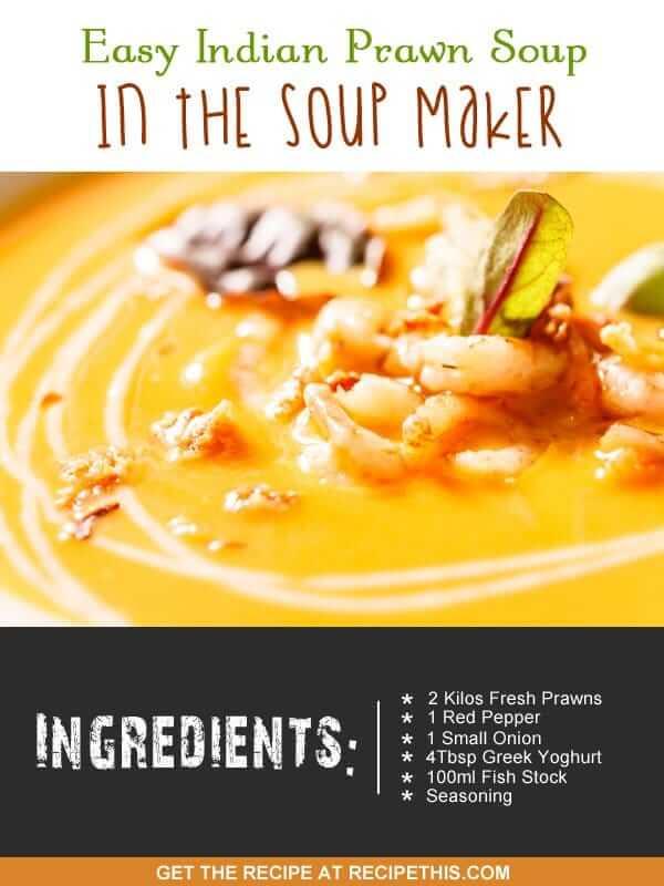 """""""prawn soup maker recipe"""""""