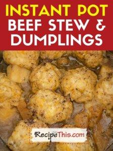 instant pot beef stew and dumplings recipe
