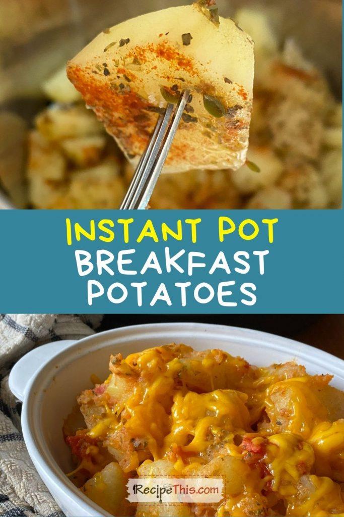 instant pot breakfast potatoes recipe