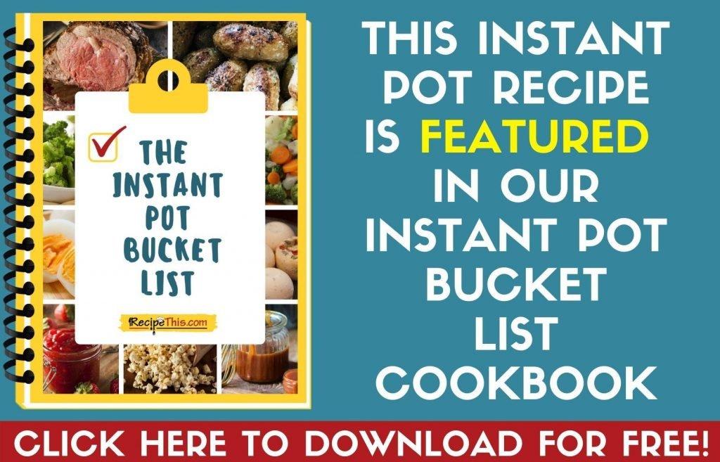 instant pot bucketlist extract