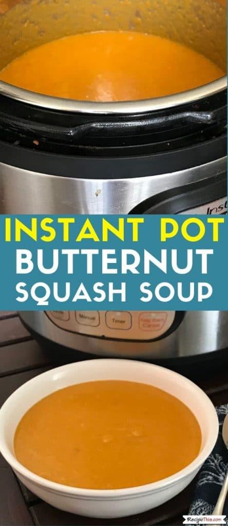 instant pot butternut squash soup at recipethis.com