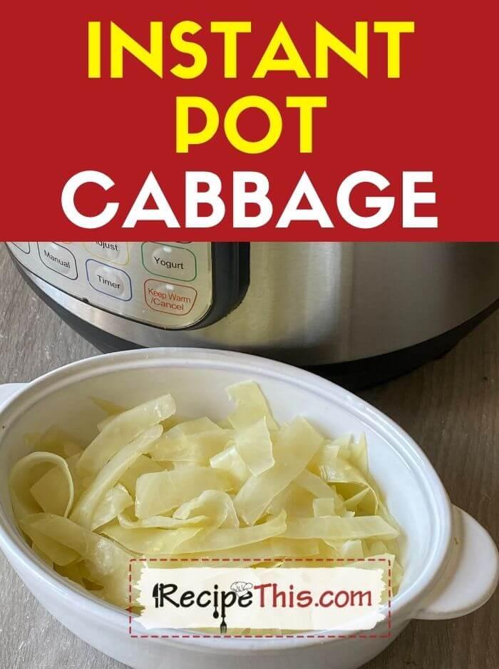 instant pot cabbage at recipethis.com