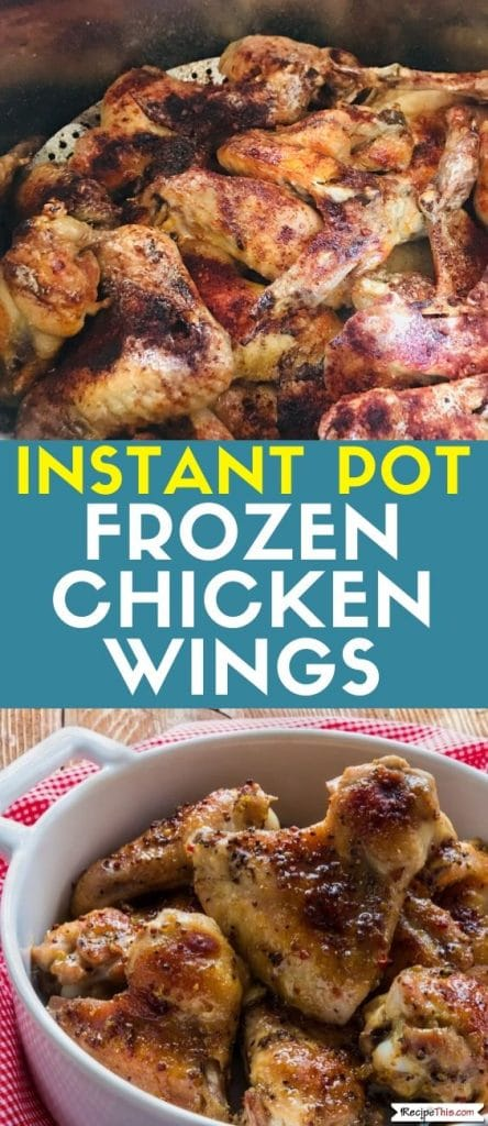 instant pot frozen chicken wings at recipethis.com