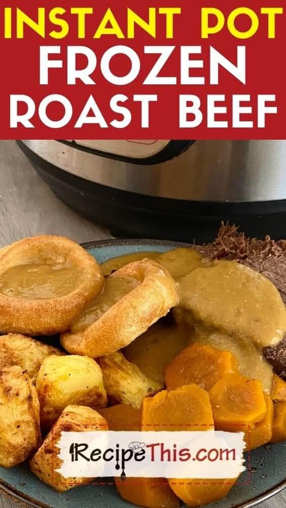 instant pot frozen roast beef with onion gravy