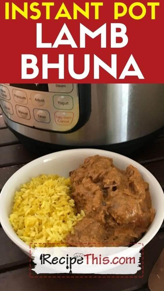 instant pot lamb bhuna in the pressure cooker
