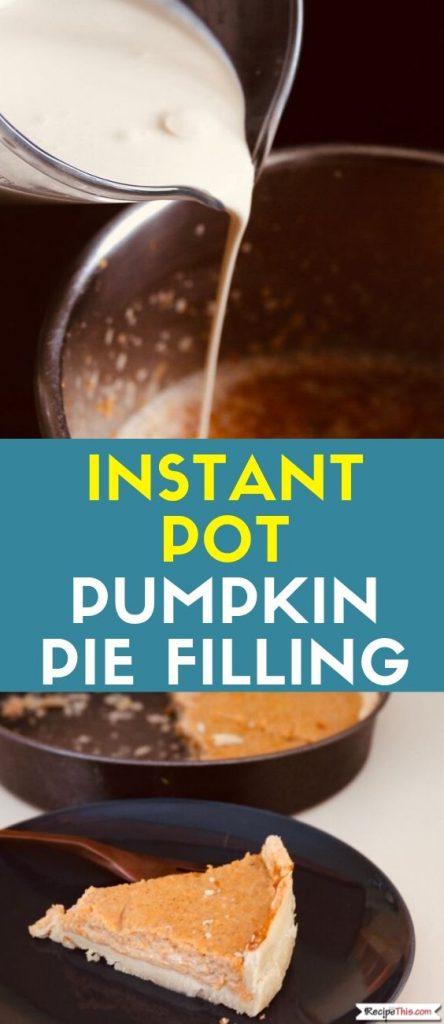 instant pot pumpkin pie filling recipe