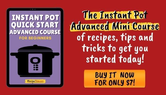 instant pot quick start advanced course bin tips