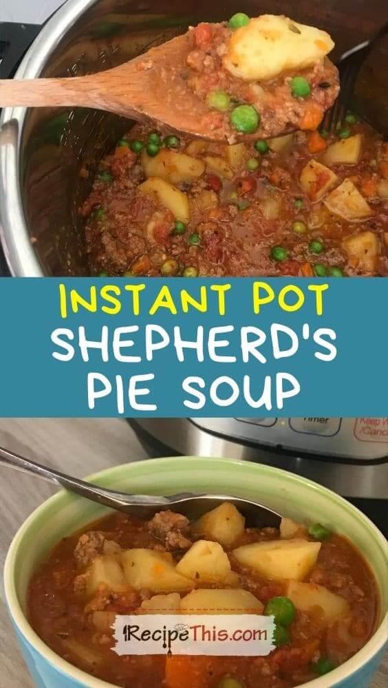 instant pot shepherds pie soup at recipethis.com