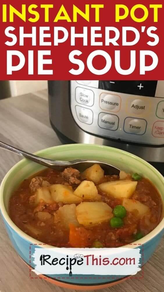 instant pot shepherds pie soup pressure cooker recipe
