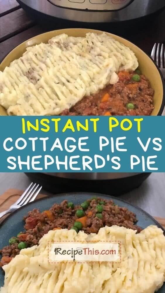 instant pot shepherds pie vs cottage pie