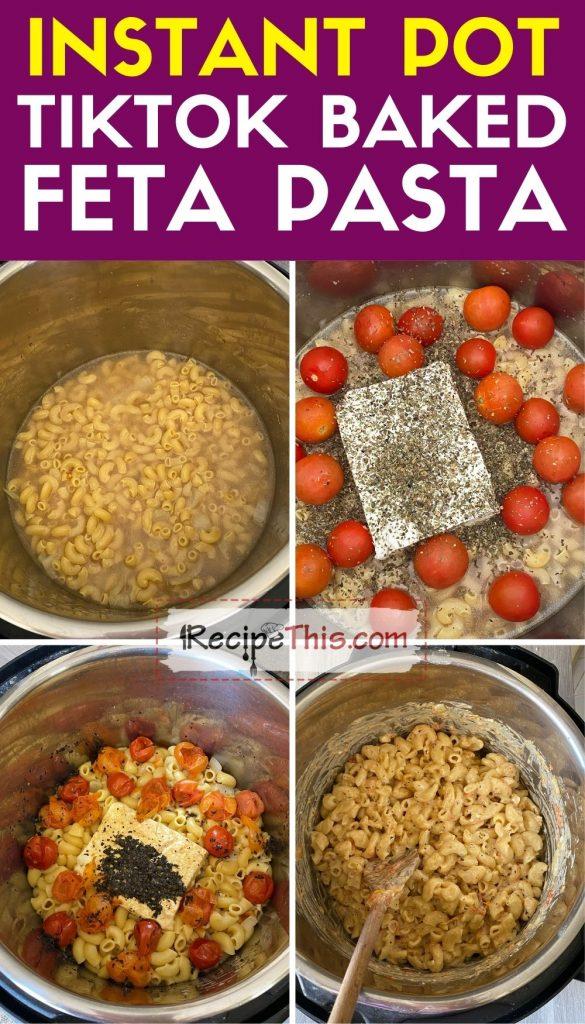 instant pot tiktok baked feta pasta step by step